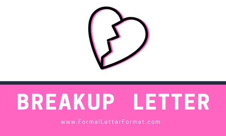 Photo of Breakup Letter: Letter of Breakup Format, Breakup Letter Samples, Breakup Letter Examples, Breakup Letter Templates
