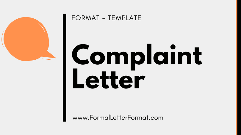 Complaint Letter Format Samples, Topics, Templates Examples, Tips