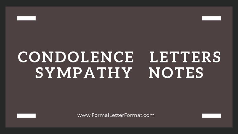 Condolence Letter Format Sympathy Note Sample, Letter of Condolence Samples, Sympathy Note Examples
