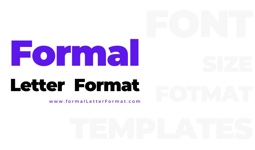 Formal Letters - Types of Formal Letters Formal Letter Format, Formal Letters Samples, Formal Letters Templates, Formal Letters Examples