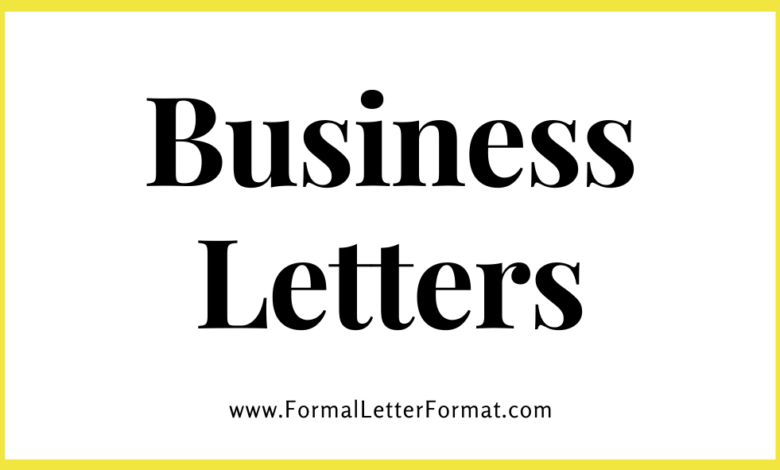 Photo of How to Pen Down a Business Letter? – Business Letter Samples, Format, Example and Specimen