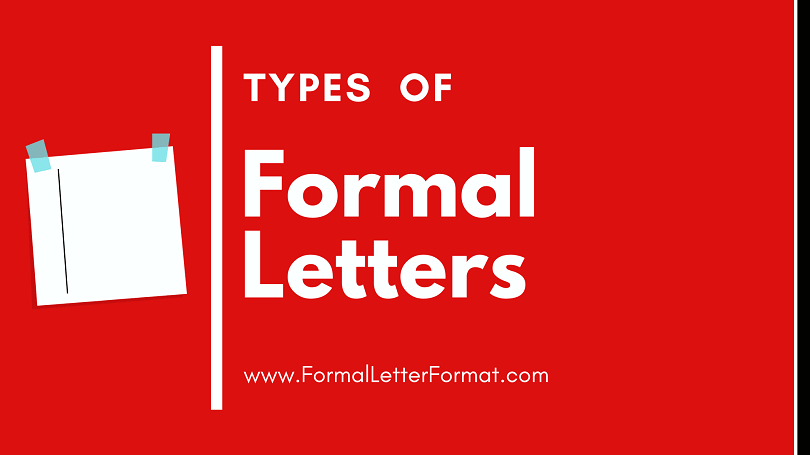 Types of Formal Letter with Samples and Examples