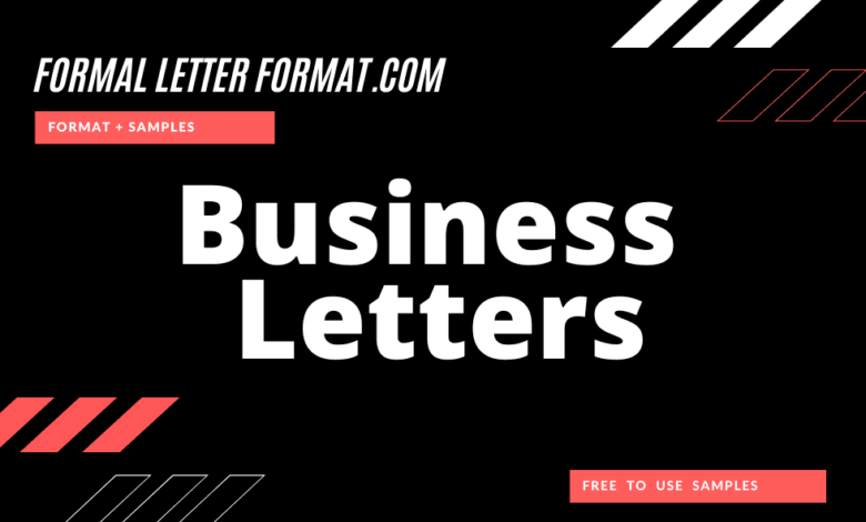 Photo of Business Letters: Formal and informal Business Letters, Parts of Business Letter, Format and Composing Guidelines of a Letter of Business