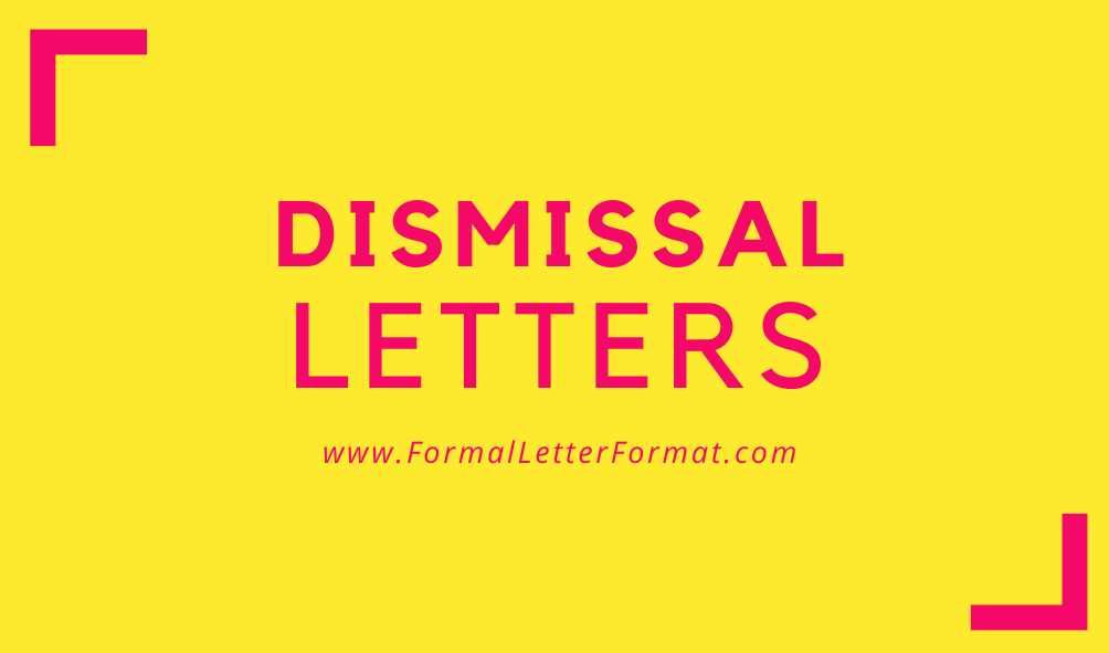 Dismissal Letter - Letter of Termination Content and Format Introduction