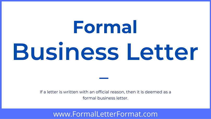 Formal Business Letter Writing Guidelines - Business Letter Format, Sample and Templates