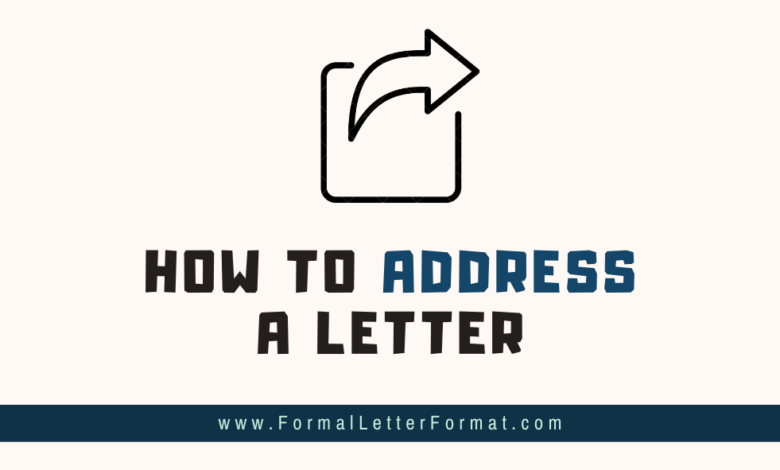 Photo of How to Address a Letter Accurately and Professionally – How to Reply a Letter