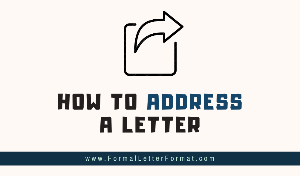 How to Address a Letter Accurately and Professionally - How to Reply a Letter