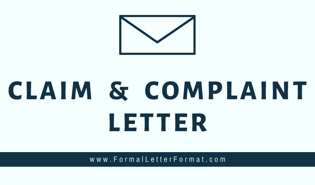 How to Write an effective Complaint Letter - Letter of Complaint and Claim Sample, Format and Template