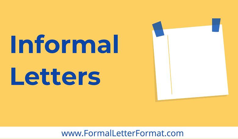 Photo of Informal Letters: Understanding Types of Informal Letters, Informal Letters Format, Samples, Examples