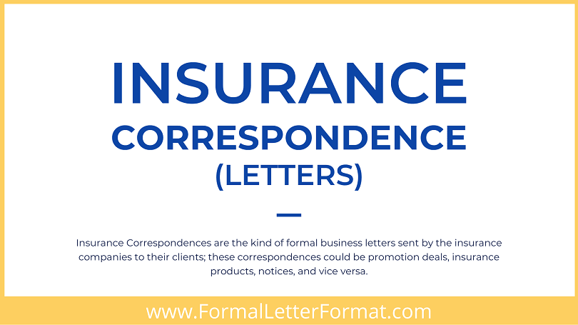 Insurance Correspondence Letter Types, Principle, Format and Types of Insurance Correspondence Letters