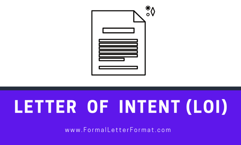 Photo of Letter of intent (LOI) Format, Outline, Sample, Example and Template