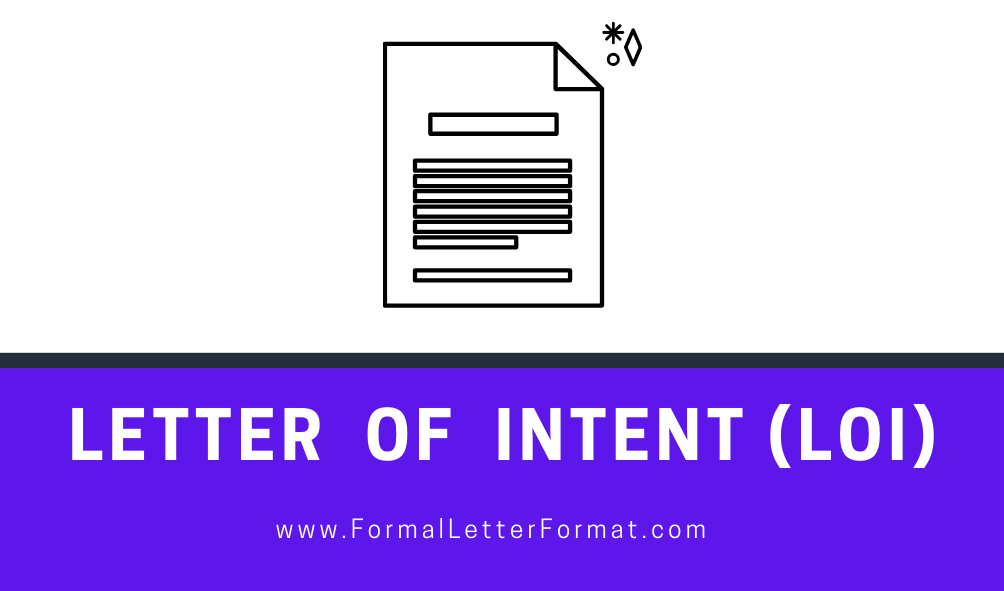 Letter of intent (LOI) Format, Outline, Sample, Example and Template