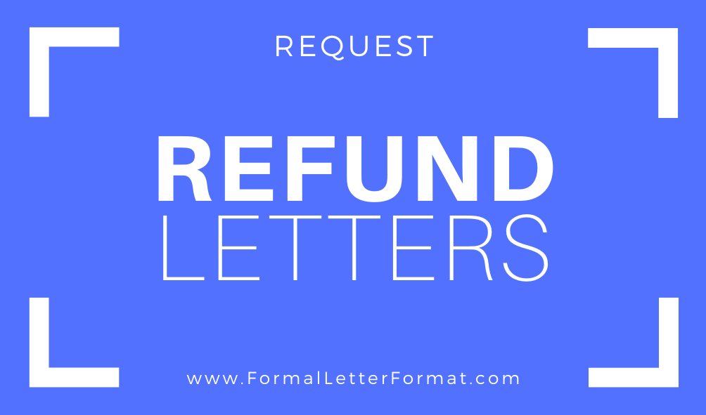 Refund Request Letter Format How To Ask for a Refund in English Language