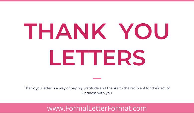 Photo of Thank You Letter Writing (Formal & Informal): Thank You Letter Format, Sample, Template and Examples